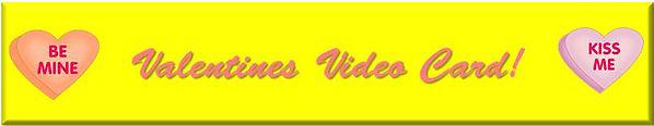 Valentines Video Card!.jpg