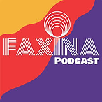 faxinapodcast.png