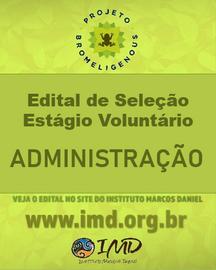 PROJETO BROMELIGENOUS: EDITAL DE SELEÇÃO ESTÁGIO VOLUNTÁRIO DE ADMINISTRAÇÃO