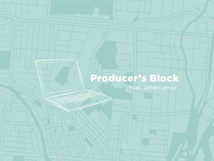 Producer's Block with Amari Eman