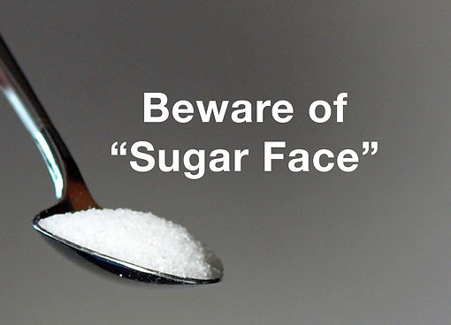 Beware of Sugar Face for youthful skin
