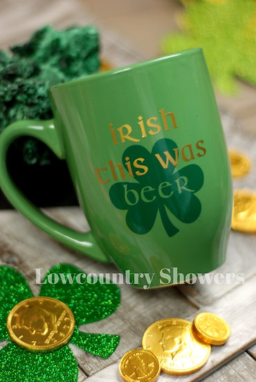 Irish This Was Beer Coffee Mug