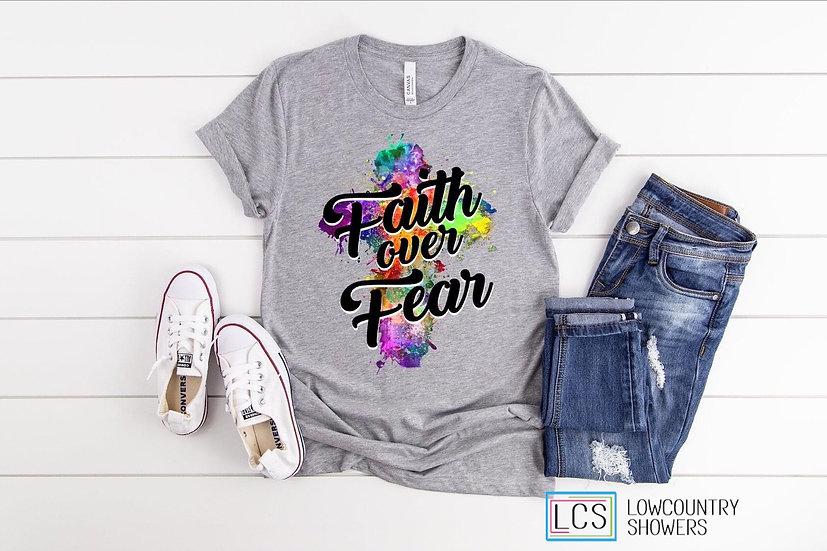 Faith Over Fear Splash T-Shirt