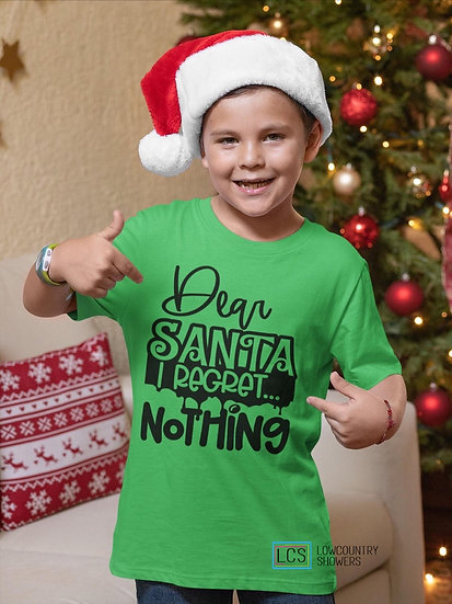 Dear Santa I Regret Nothing Kids Tee