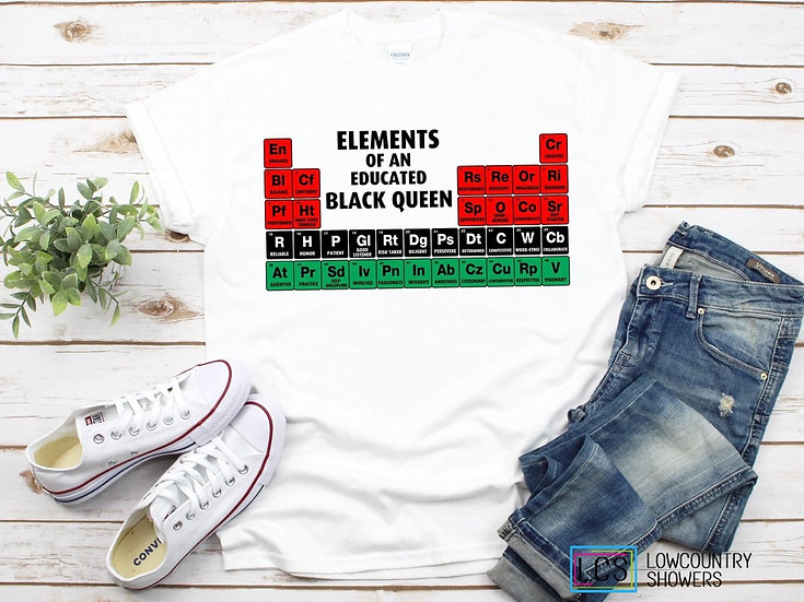 Elements of an Educated Black Queen T-Shirt