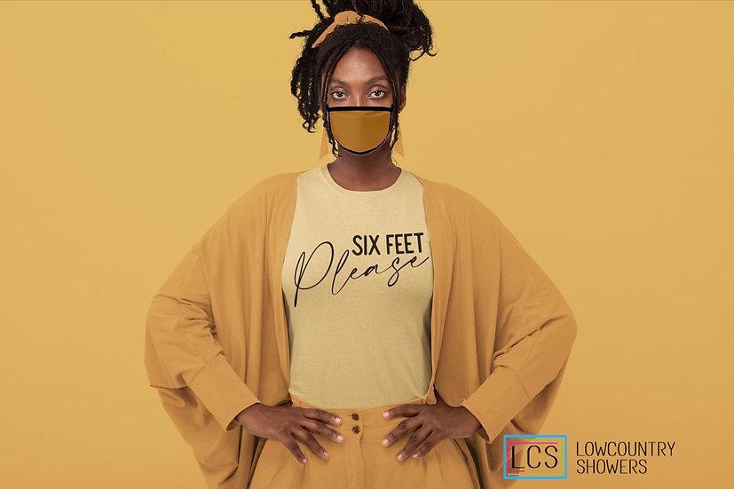 Six Feet Please T-Shirt