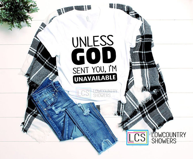 Unless God T-Shirt