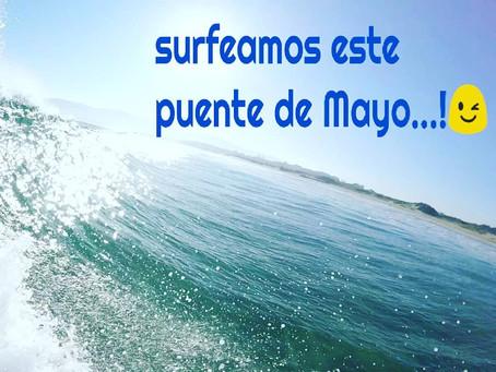 Mayo empieza con olas...