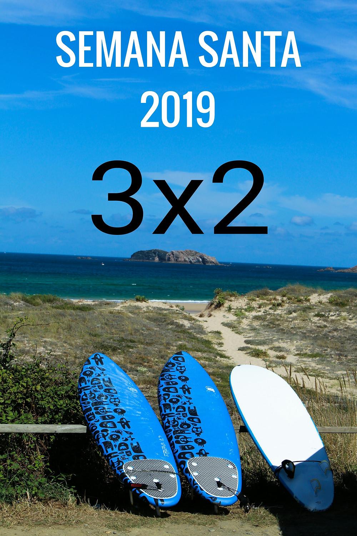 DISFRUTA DE LA OFERTA ESPECIAL PARA SEMANA SANTA DE 3X2...¡¡¡¡   SURFEAREIS 3 PERSONAS AL PRECIO DE 2.