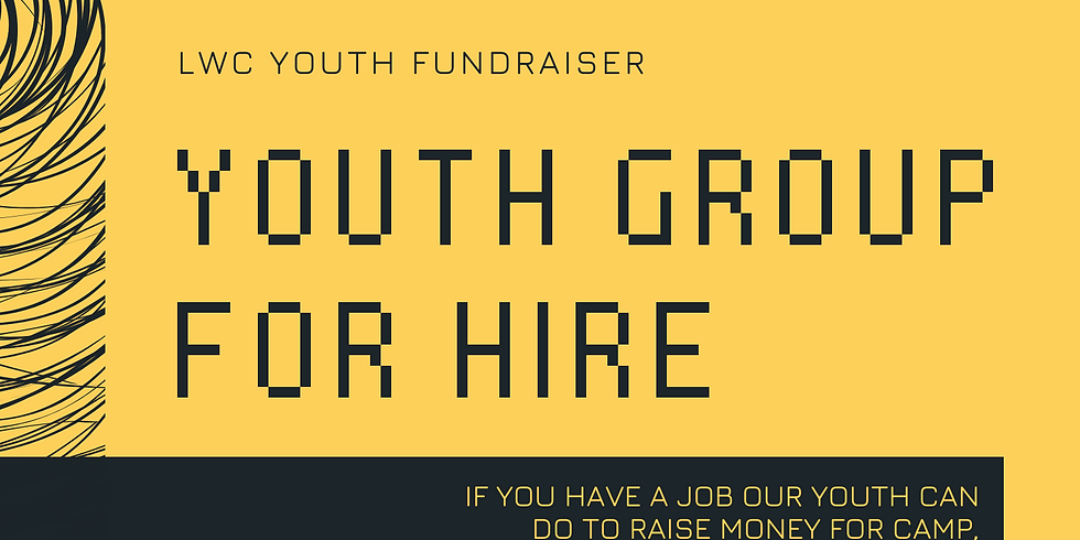 YOUTH GROUP FOR HIRE