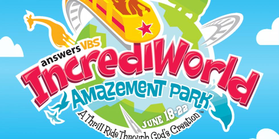 IncrediWorld Amazement Park VBS July 6-10, 6:30pm - 8pm