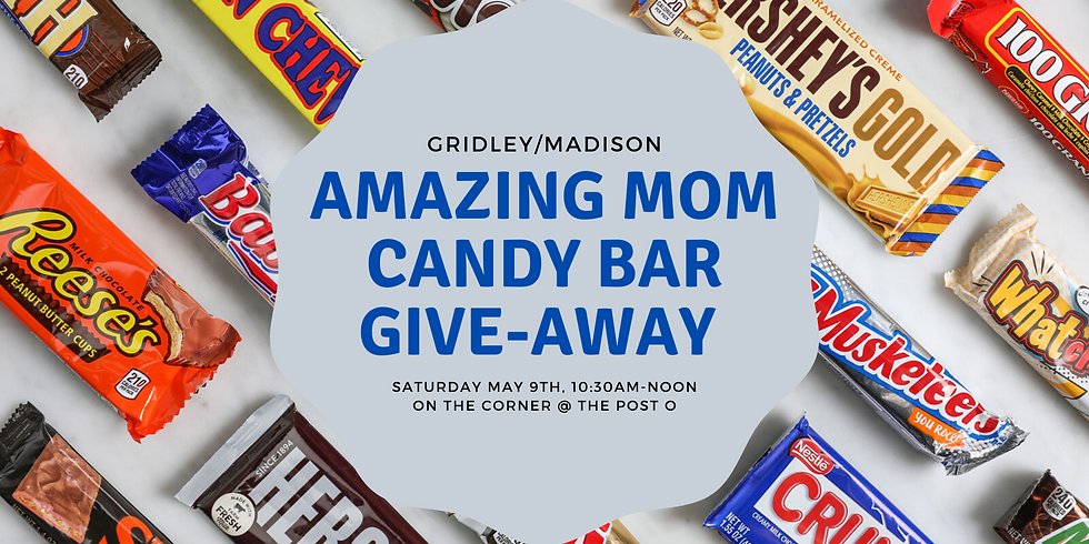 Amazing Mom Candy Bar Give Away