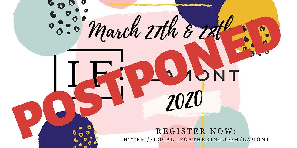 IF: LAMONT 2020 Postponed