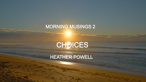 Choices by Heather Powell