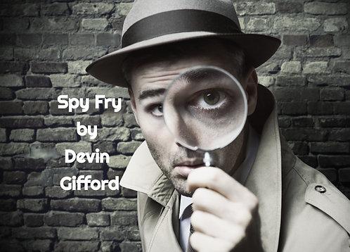 Spy Fry by Devin Gifford