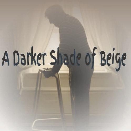 A DARKER SHADE OF BEIGE BY ROGER GODDARD
