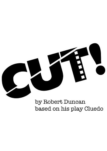 CUT! based on his play CLUEDO by Robert Duncan