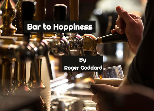 Bar to Happiness by Roger Goddard