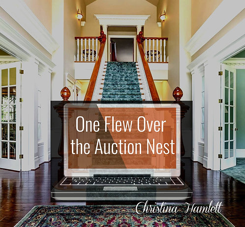 One Flew Over the Auction Nest by Christina Hamlett