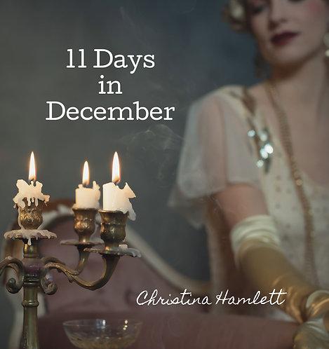 11 Days in December by Christina Hamlett