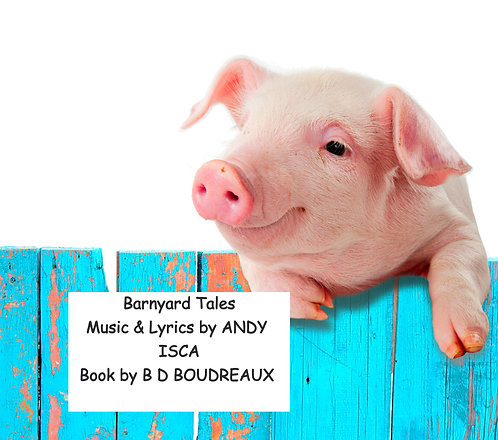 Barnyard Tails - A Musical for Young Audiences