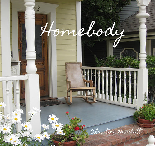 Homebody by Christina Hamlett