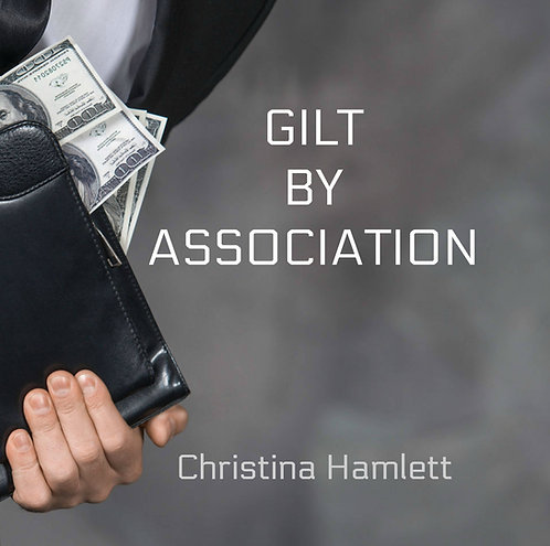 Gilt by Association by Christina Hamlett