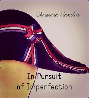 In Pursuit of Imperfection by Christina Hamlett