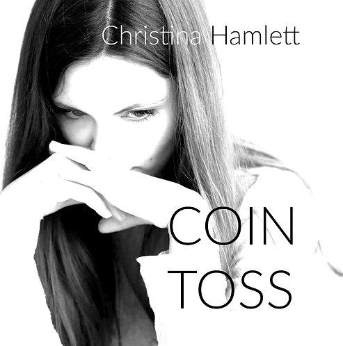 Coin Toss by Christina Hamlett