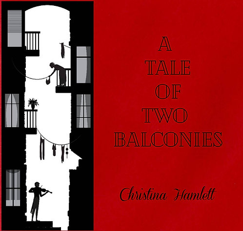 A Tale of Two Balconies by Christina Hamlett