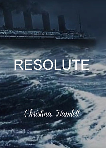 Resolute a Monologue by Christina Hamlett