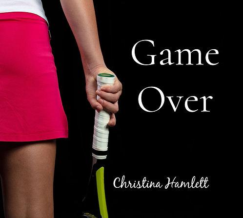 Game Over by Christina Hamlett