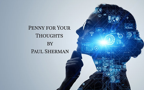 PENNY FOR YOUR THOUGHTS by PAUL SHERMAN