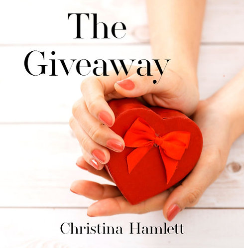 The Giveaway by Christina Hamlett