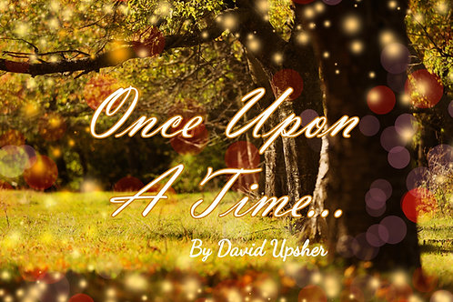Once Upon a Time by David Upsher