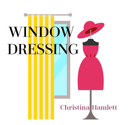 Window Dressing by Christina Hamlett
