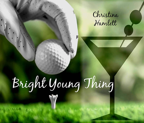 Bright Young Thing by Christina Hamlett