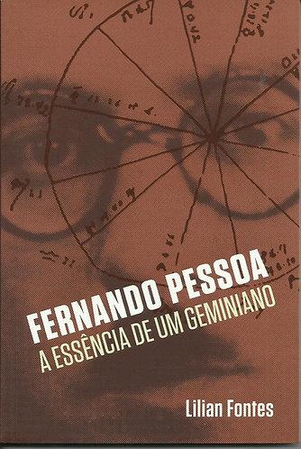 Livro FERNANDO PESSOA: A ESSÊNCIA DE UM GEMINIANO