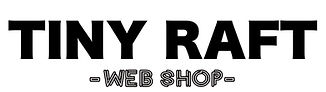 TINYRAFT web shop.jpeg