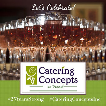 Catering Concepts, Inc. Celebrates 25 Years In Business