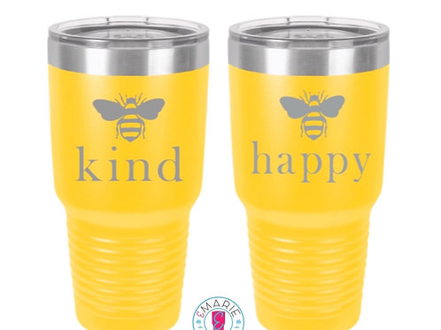 Bee kind/happy laser engraved tumbler