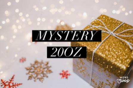 Holiday themed MYSTERY 20oz tumbler
