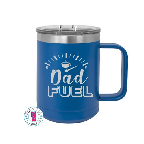 Dad Fuel laser engraved mug