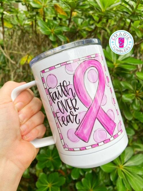 Pink faith over fear mug