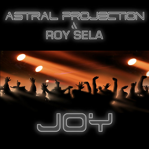 Astral Projection - Joy
