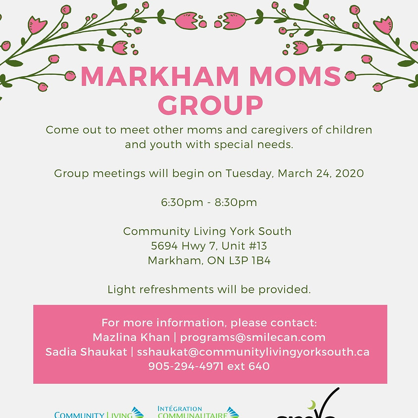 Markham Mom's Group in Collaboration with Community Living!