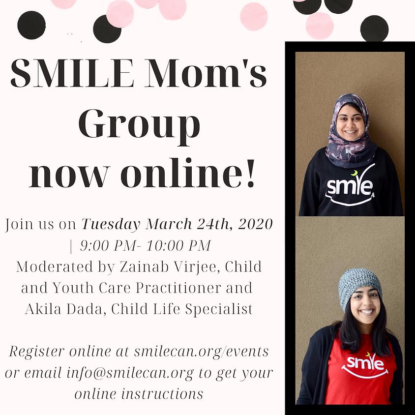 SMILE Moms Group - ONLINE!