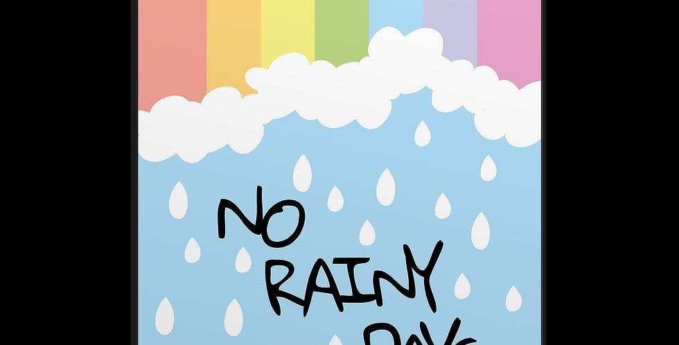 No Rainy Days פוסטר