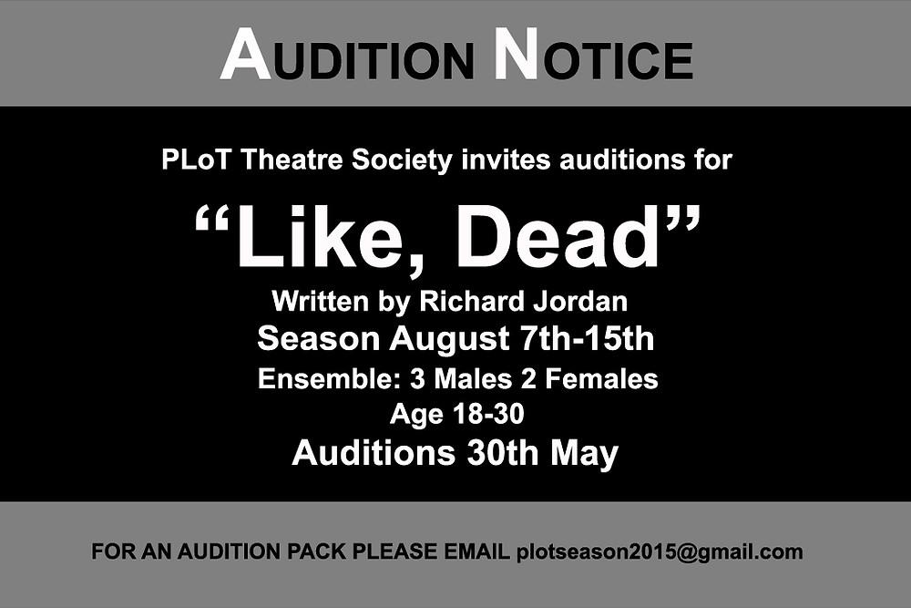 Like Dead Audition Notice.jpg