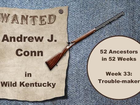 Andrew J. Conn in Wild Kentucky